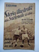 STORIA ILLUSTRATA NAZIONALE CALCIO 5 vecchia rivista football Italia 1931 34