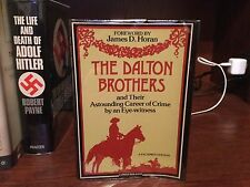 The Dalton Brothers & Career of Crime   Facsimile of 1893 Edition. Crown 1977