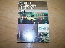 Calendrier Automobile Moteur livre de DDR 1974 SIMSON W50 NVA WARTBURG trabant