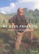 Mi Dios Favorito (Spanish Edition) by Benitez, Juan Jose