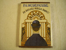 Do Butlers Burgle Banks?  P G Wodehouse First Printing 1968 114F