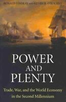 Power and Plenty Trade, War, and the World Economy in the Secon... 9780691143279