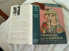 Harold Lamb Theodora and the Emperor  The Drama of Justinian 1st Edition 1953