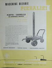 """Pubblicità WERBUNG - JESI 1954 """" MACCHINE OLEARIE PIERALISI"""" PIATTO- CARRELLO"""