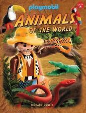 Playmobil: Animals of the World by Richard Unglik (2016, Hardcover)