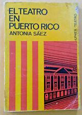 El Teatro en Puerto Rico de Antonia UPREX 1972