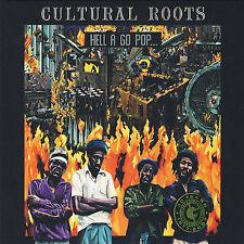 Cultural Roots Hell a Go Pop AUDIO CD NEW