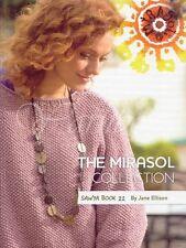 J. Ellison ::Mirasol Knitting Book #22:: Sawya yarn 45% OFF!