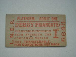 """LNER PLATFORM TICKET """"DERBY FRIARGATE"""""""