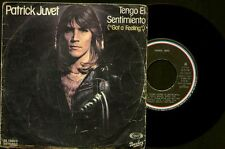 """Patrick Juvet - Got A Feeling / Another Lonely - Spain Barclay Single 7"""" 1978"""