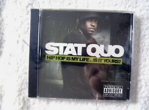 40454 Stat Quo Hip Hop Is My Life.. Is It Yours ? [NEW & SEALED] CD (2008)