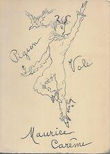 LITTERATURE ENFANTINE - POESIE / MAURICE CAREME : PIGEON VOLE -1958- 2e ED.