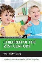Children of the 21st century (Volume 2): The first five years (UK Millennium Co