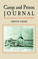 Camp and Prison Journal by Frost, Griffin