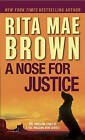 NEW A Nose for Justice: A Novel by Rita Mae Brown