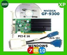 DUAL MONITOR WINDOWS 10 PCI-E x16 Video Card. GF 9300 NVIDIA 256MB  Full Height