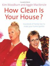 How Clean Is Your House?: Hundreds of Handy Tips to Make Your Home Sparkle by Ag