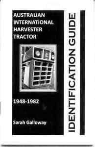 Australian International Harvester Tractor 1948-1982 Identification Guide