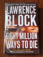 "SIGNED ""Eight million ways to die"" By Lawrence Block Unread 1st Edition HC/DJ B5"
