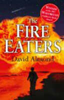 The Fire-eaters by David Almond, Good Used Book (Paperback) FREE & FAST Delivery