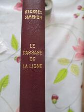 LE PASSAGE DE LA LIGNE - SIMENON - PRESSES DE LA CITE