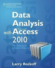 Data Analysis with Microsoft Access 2010: From Simple Queries to-ExLibrary