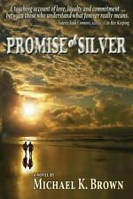 Promise of Silver: A Mature Couple Discovers the True Meaning of Love-ExLibrary