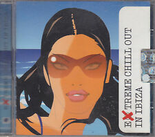 EXTREME CHILL OUT IN IBIZA - various artists CD