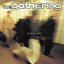 Audio CD: If Then Else, Gathering. Acceptable Cond. . 727701799827