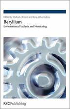 Beryllium : Environmental Analysis and Monitoring by Mike J. Brisson (2009,...