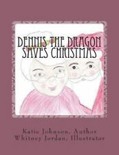 Dennis the Dragon Saves Christmas