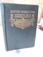 HISTORY ASHTON-UNDER-LYNE WORKING MENS  CO-OP SOCIETY,1857-1907,J.Thompson,Illus