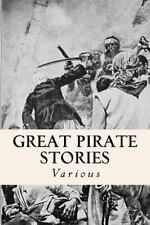 Great Pirate Stories (2014, Paperback)