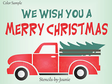 Joanie Stencil We Wish Merry Christmas Tree Vintage Red Truck Holiday Prim Sign