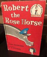 VinTage DR Seuss Beginner Books ROBERT THE ROSE HORSE 1962 Joan Heilbroner