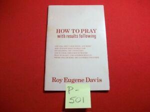 "COLLECT. ""HOW TO PRAY"" BY ROY EUGENE DAVIS 1984 CENTER FOR SPIRITUAL AWARENESS"