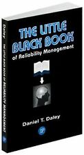 The Little Black Book of Reliability Management: What Do You Have a Right to Exp