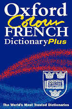 The Oxford Colour French Dictionary Plus by Marianne Chalmers, etc. (Paperback,