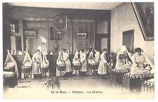 CPA 72 - LE MANS (Sarthe) - 39. Hôpital - La Crèche