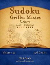 Sudoku: Sudoku Grilles Mixtes Deluxe - Facile à Diabolique - Volume 42 - 476...