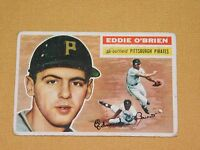VINTAGE OLD 1950S BASEBALL 1956 TOPPS CARD EDDIE O'BRIEN PITTSBURGH PIRATES