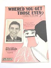 """Vintage """"Where'd You Get Those Eyes"""" Sheet Music Dated 1926"""