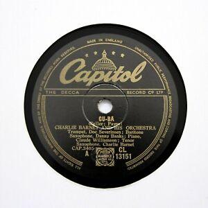 """CHARLIE BARNET ORCHESTRA """"Cu-Ba / O'Henry"""" (E+) CAPITOL CL-13151 [78 RPM]"""