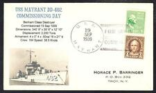 Destroyer USS MAYRANT DD-402 COMMISSIONING 1939 Naval Cover 1 MADE (5609z)