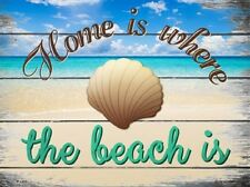 Home Is Where The Beach Is Novelty Metal Decorative Parking Sign