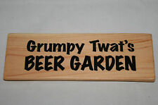 Grumpy Twat's BEER GARDEN Shed Sign Plaque BBQ Bar Outside Deck Wood Party Gift