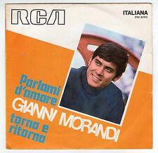 disco 45 GIRI Gianni MORANDI PARLAMI D'AMORE - TORNA E RITORNA