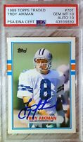1989 Topps Traded #70T. Troy Aikman. RC. PSA 10/AUTO 10 (POP 6) HOC85🔥