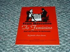 FROM MASCULINE TO FEMININE AND ALL POINTS IN BETWEEN (1990, Paperback) STEVENS