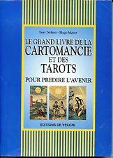 LE GRAND LIVRE DE LA CARTOMANCIE ET DES TAROTS POUR PREDIRE L'AVENIR - 1998